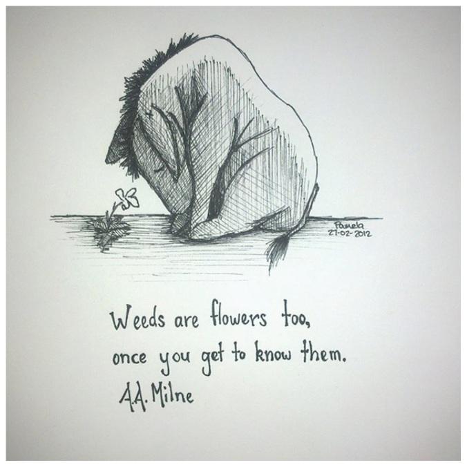 Weeds...